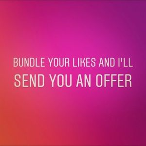 Other - Bundle Your Likes And I'll Send You An Offer